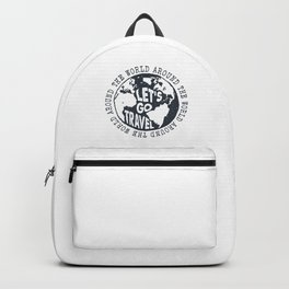Lets Go Travel Around The World Backpack