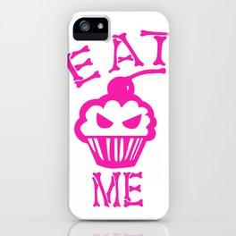 Eat Me (Magenta Version) iPhone Case
