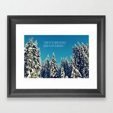 I Went to the Woods Framed Art Print