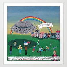 The extraterrestrial threat called Truth Art Print