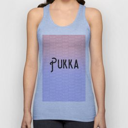 A nice little cuppa makes everything Pukka Unisex Tank Top