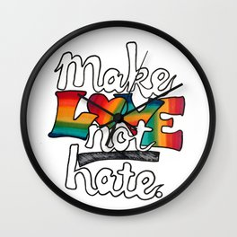 MAKE LOVE NOT HATE Rainbow Marker & Ink by Imaginarum Creative Studios Wall Clock
