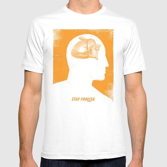 Stay Foolish T-shirt