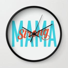 MAMA STRONG // STRONG MAMA Wall Clock