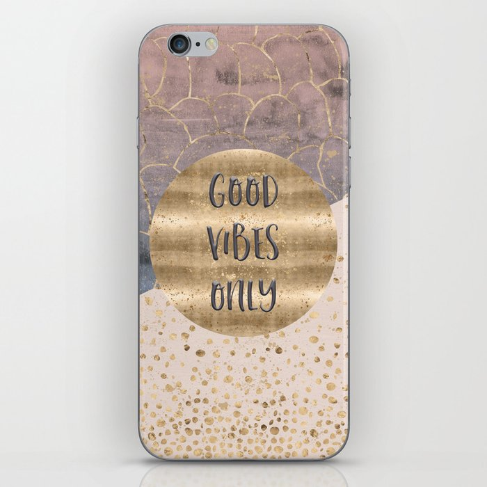 GRAPHIC ART Good vibes only iPhone Skin
