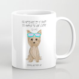 Sometimes it´s just so hard to be cute Coffee Mug