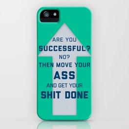 Are you Successful? iPhone Case