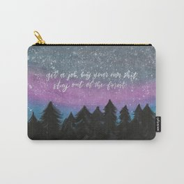 Stay Out Of The Forest Carry-All Pouch