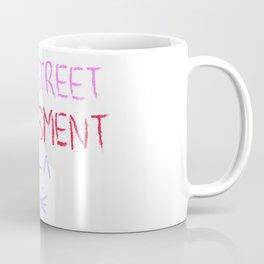Stop Street Harassment Coffee Mug