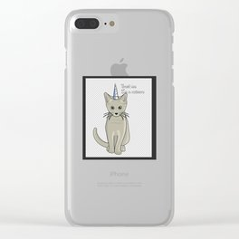 Magical Caticorn the winner is the cat with one horn unicorn Clear iPhone Case