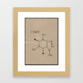 "I need "" caffeine molecule "" Framed Art Print"