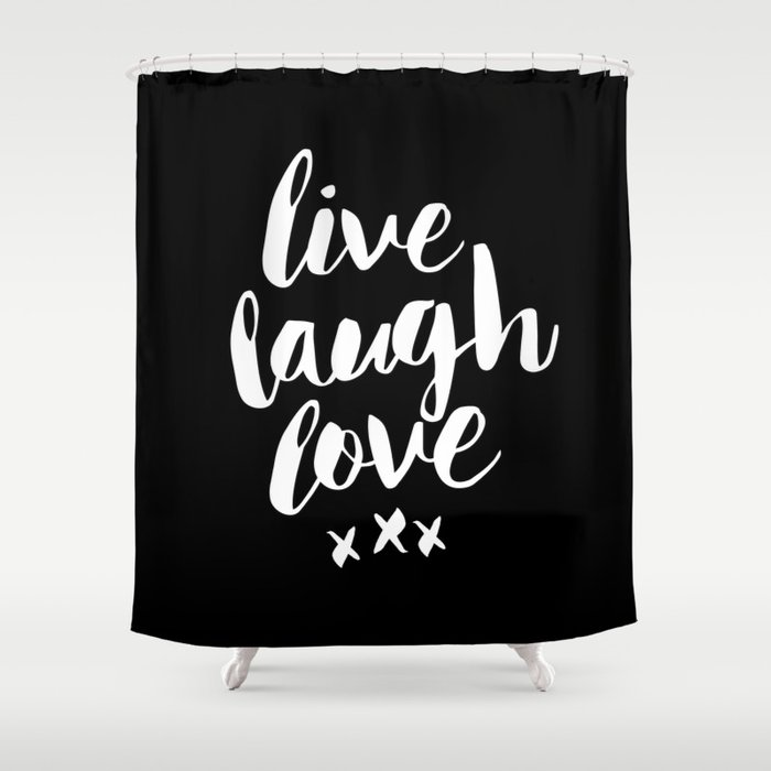 Live Laugh Love Black And White Monochrome Typography Poster Design Home Wall Decor Canvas Shower Curtain