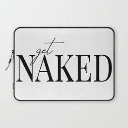get naked II Laptop Sleeve