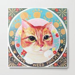 Love weed forever Metal Print