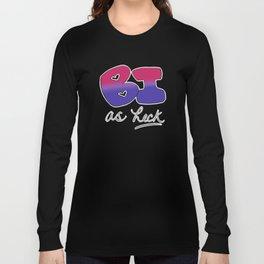 Bi as Heck Long Sleeve T-shirt