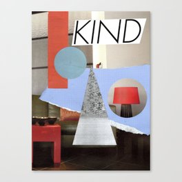 kind Canvas Print