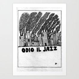 ODIO IL JAZZ Art Print