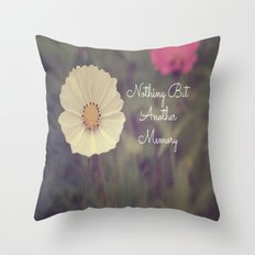 Nothing But Another Memory Throw Pillow