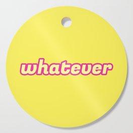 The 'Whatever' Art Cutting Board