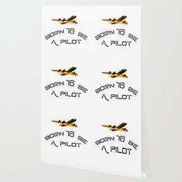 Born To Be A Pilot Airplanes Gift Men Women Wallpaper