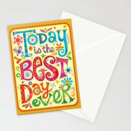 Today is the best day ever Stationery Cards