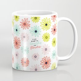 The Earth Laughs in Flowers - Spring Crush Colorway Coffee Mug