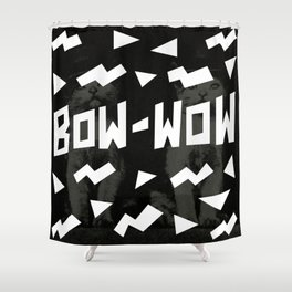BOW WOW Shower Curtain