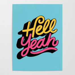 hell yeah 002 x typography Poster