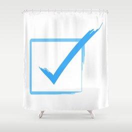 I DO!! Shower Curtain