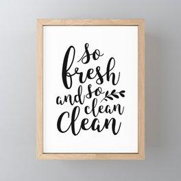 So Fresh and So Clean Framed Mini Art Print