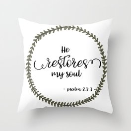 He Restores Throw Pillow