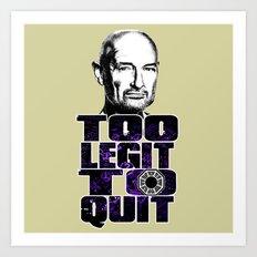 Locke is Too Legit to Quit Art Print