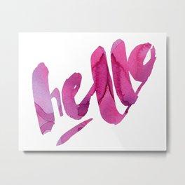 hot pink watercolor hello Metal Print
