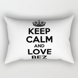 Keep calm and love BEZ Rectangular Pillow
