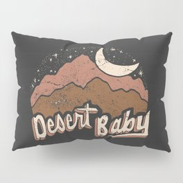 DESERT BABY Pillow Sham