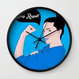 Stay Regal! Wall Clock