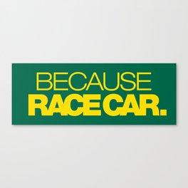 BECAUSE RACE CAR v5 HQvector Canvas Print