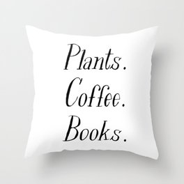 Plants, Coffee and Books Throw Pillow
