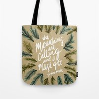 the mountains are calling Tote Bags featuring Mountains Calling – Kraft by Cat Coquillette