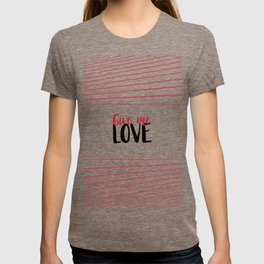 Give Me Love Doodle Lines T-shirt