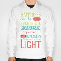 happiness Hoodies featuring Happiness by Dorothy Leigh