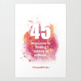 AgeIsJustANumber-45-AugustApricotA Art Print