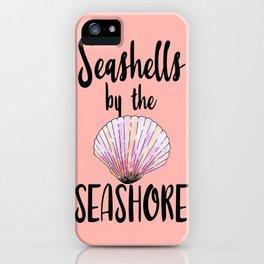Watercolor Seashells by the Seashore Typography iPhone Case