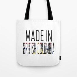 Made In British Columbia Tote Bag