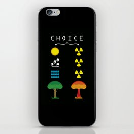 Choice iPhone Skin