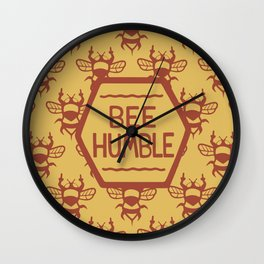 BEE HUMBLE Wall Clock