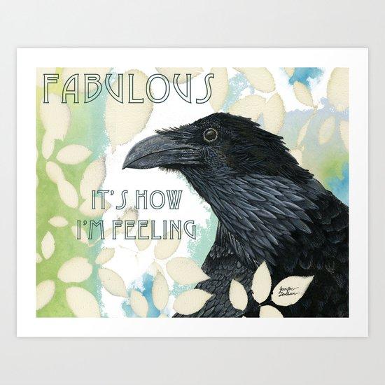 Feeling Fab Raven Art Print