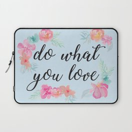 Baesic Do What You Love Laptop Sleeve