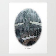 Behind You 29 Art Print