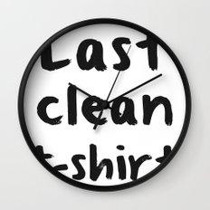 Last Clean T-shirt Wall Clock